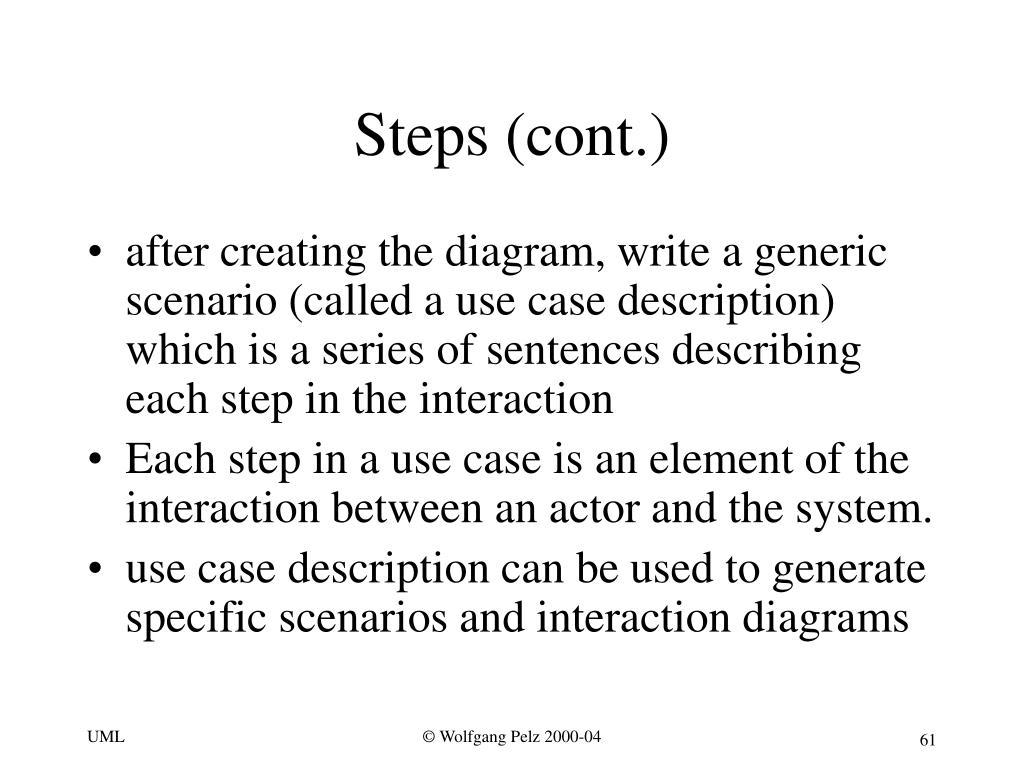 Steps (cont.)