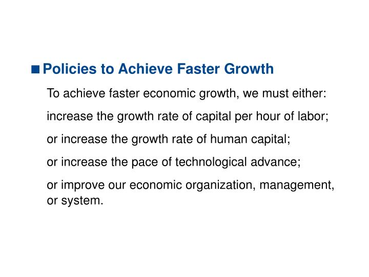 10.4 ACHIEVING FASTER GROWTH