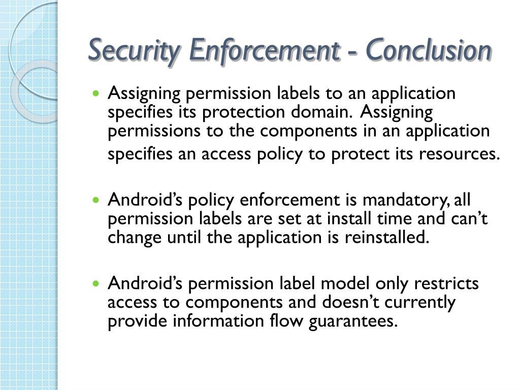 Security Enforcement - Conclusion