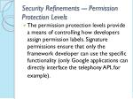 security refinements permission protection levels