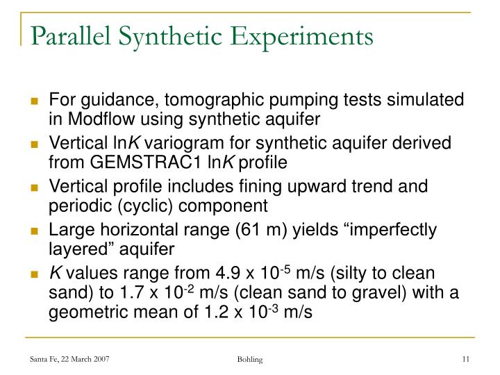 Parallel Synthetic Experiments