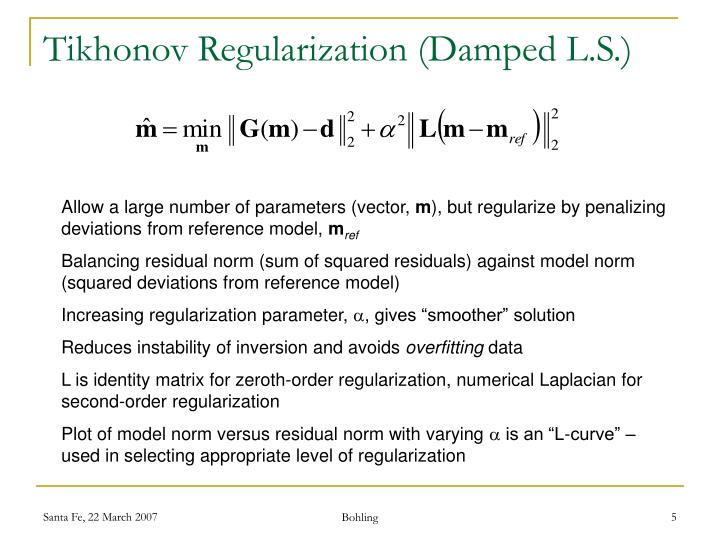 Tikhonov Regularization (Damped L.S.)