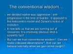 the conventional wisdom