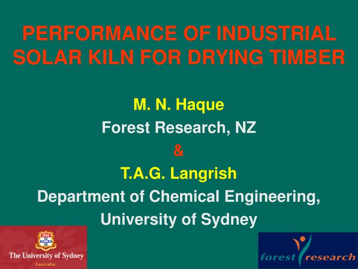 Ppt performance of industrial solar kiln for drying timber performance of industrial solar kiln for drying timber n toneelgroepblik Images