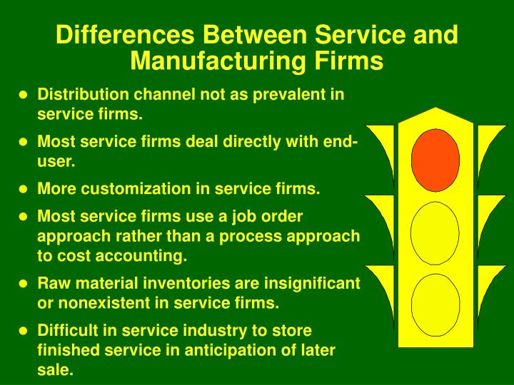 Differences Between Service and Manufacturing Firms