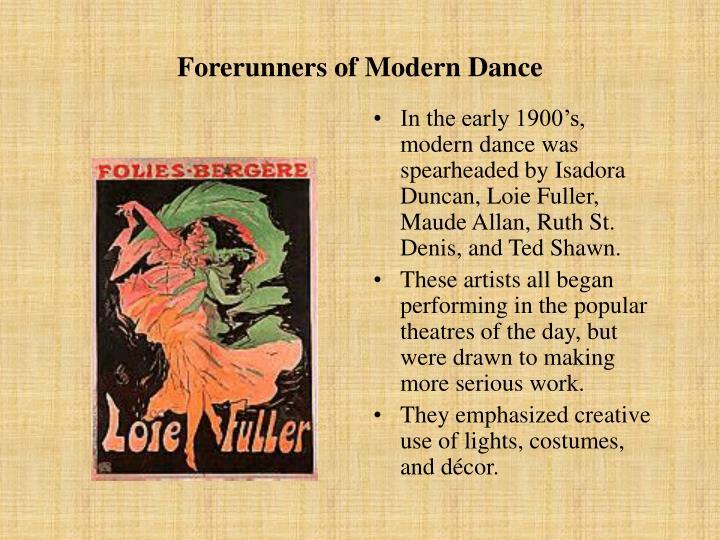 Forerunners of Modern Dance