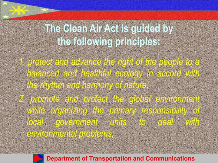 The clean air act is guided by the following principles