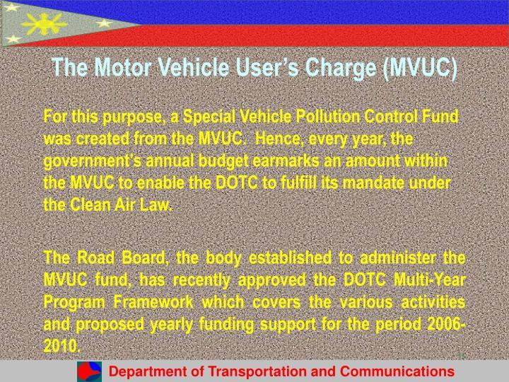 The Motor Vehicle User's Charge (MVUC)