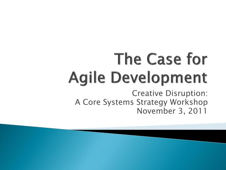 the case for agile development n.