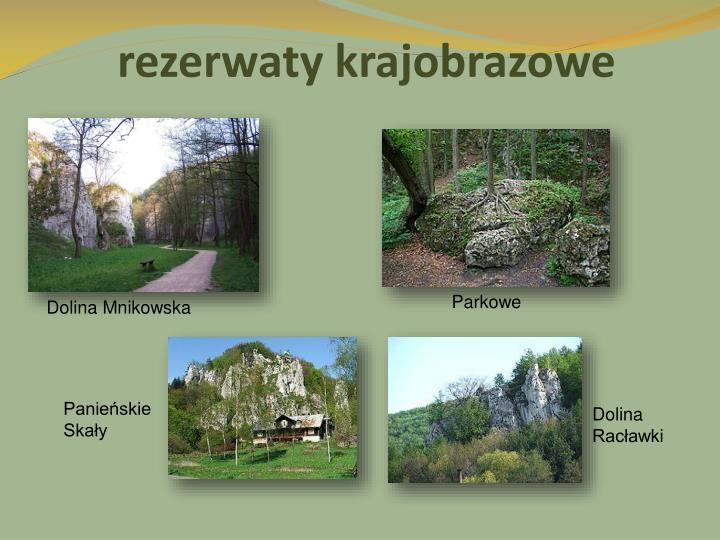 rezerwaty krajobrazowe