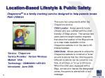 location based lifestyle public safety
