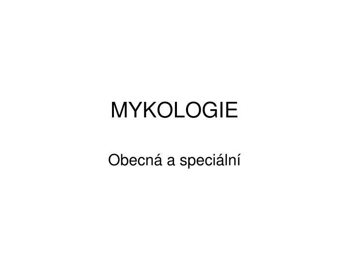MYKOLOGIE
