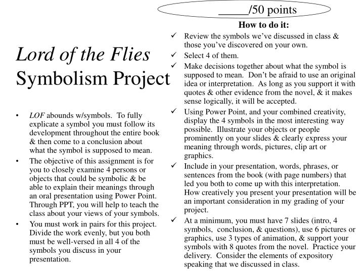 """essay on lord of the flies symbolism Essay topic: the tragic symbolism of william golding's """"lord of the flies"""" essay questions: what is the role of the """"best"""" in terms of the message of the whole novel."""
