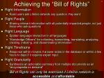 achieving the bill of rights