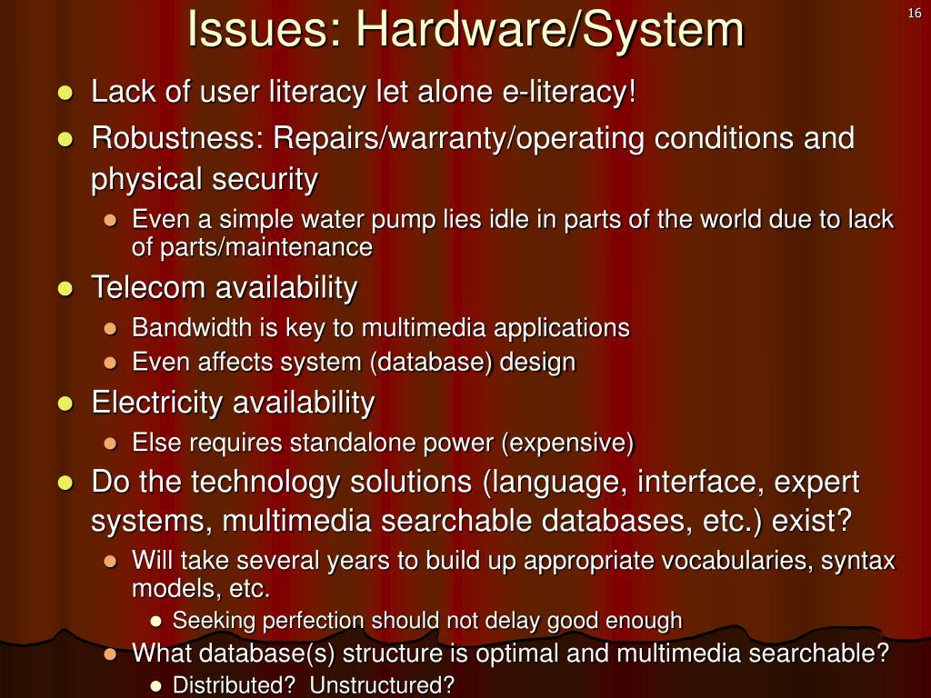 Issues: Hardware/System