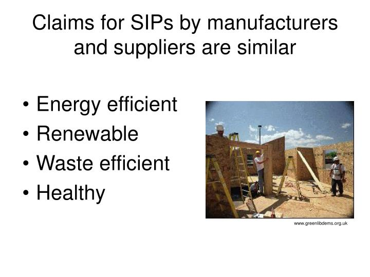 Claims for SIPs by manufacturers and suppliers are similar