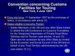 convention concerning customs facilities for touring new york 4 june 1954