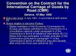convention on the contract for the international carriage of goods by road cmr geneva 19 may 1956