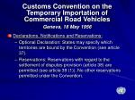 customs convention on the temporary importation of commercial road vehicles geneva 18 may 19561