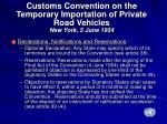customs convention on the temporary importation of private road vehicles new york 5 june 19541