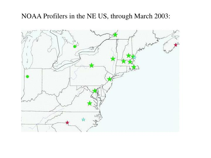 NOAA Profilers in the NE US, through March 2003: