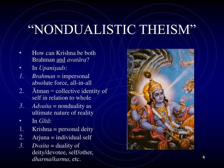 """NONDUALISTIC THEISM"""
