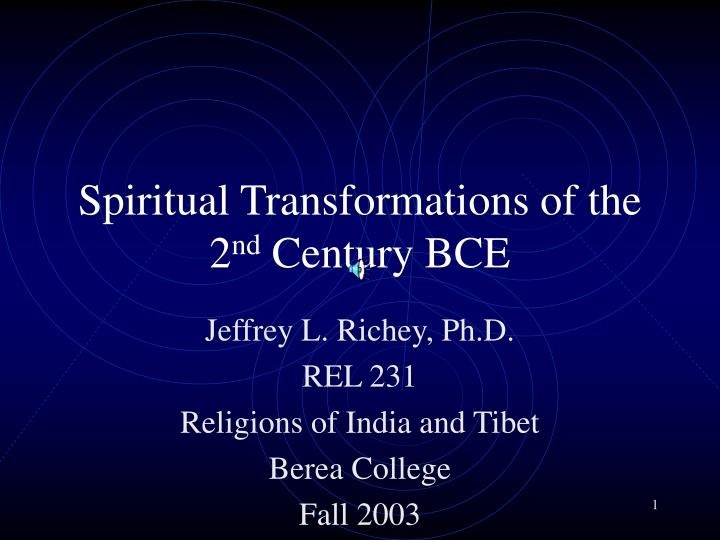 Spiritual transformations of the 2 nd century bce