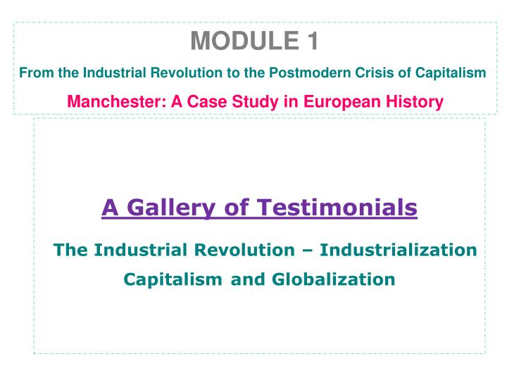 a gallery of testimonials the industrial revolution industrialization capitalism and globalization n.