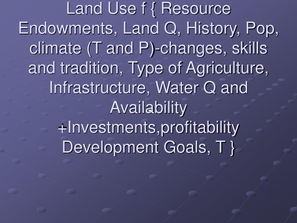 Land Use/Land Cover As Driver of Change