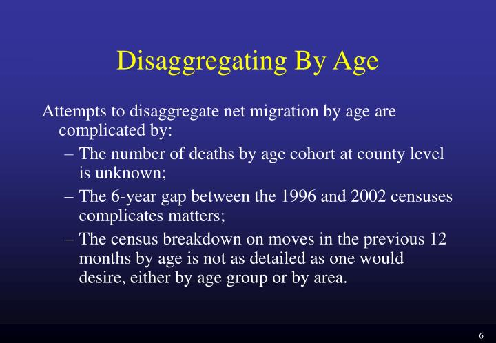 Disaggregating By Age
