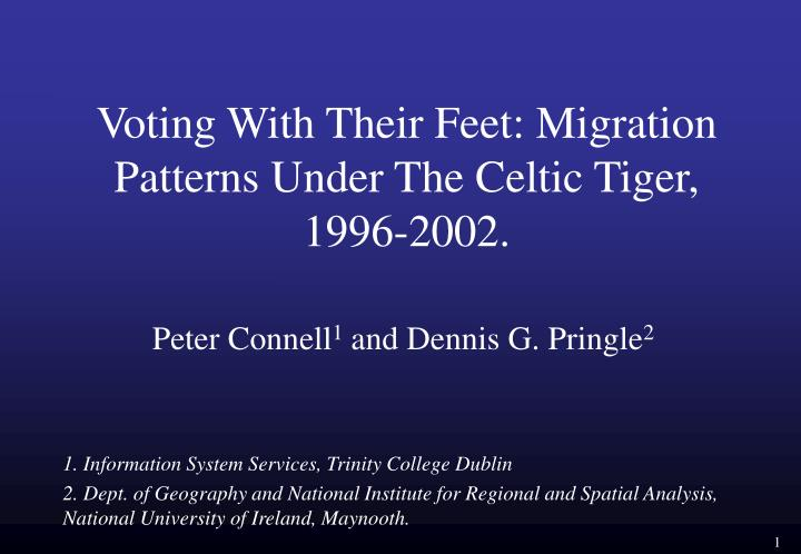Voting with their feet migration patterns under the celtic tiger 1996 2002