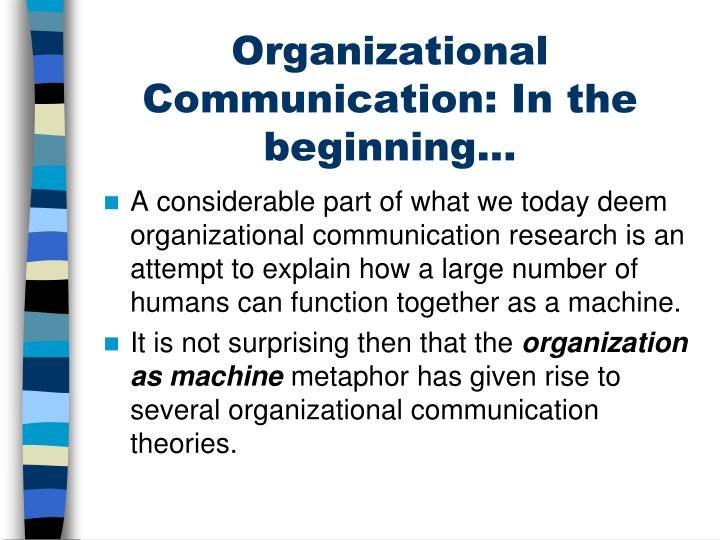 Organizational communication in the beginning
