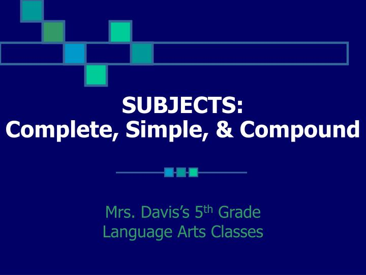 subjects complete simple compound n.