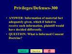 privileges defenses 300