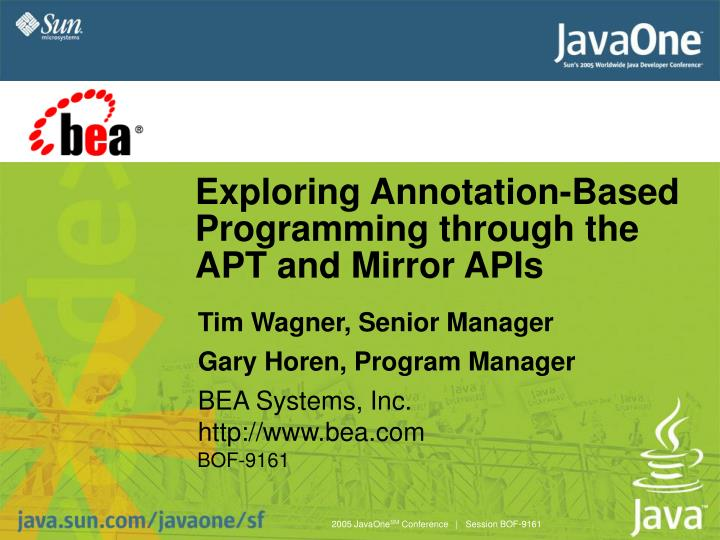 Exploring annotation based programming through the apt and mirror apis