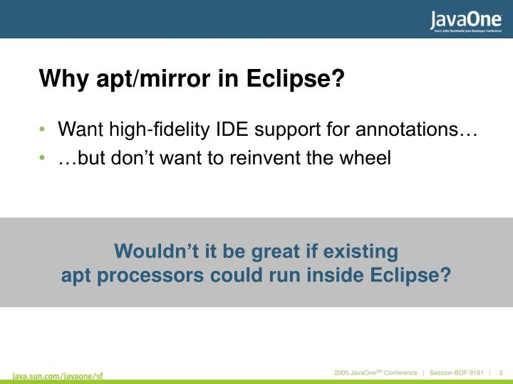 Why apt mirror in eclipse