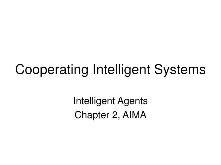 intelligent agents research papers The increasing importance of intelligent agents and their impact on industry/business worldwide is well documented through academic research papers and industrial reports.