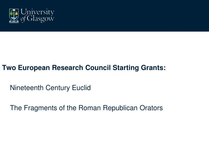 Two European Research Council Starting Grants:
