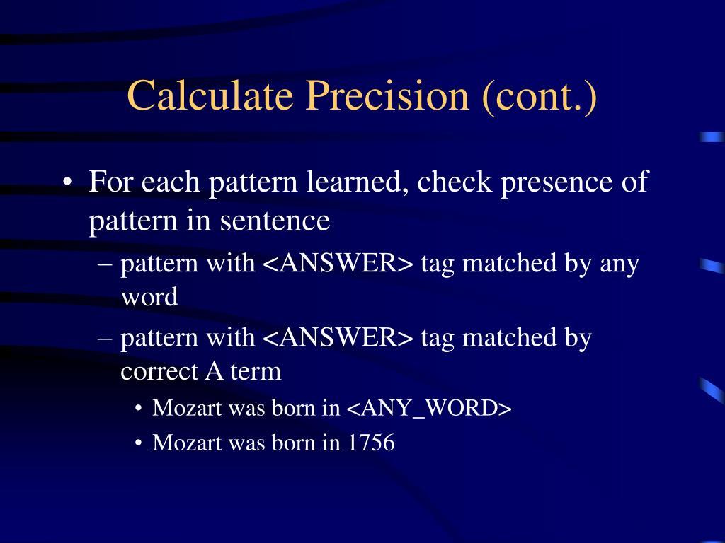 Calculate Precision (cont.)