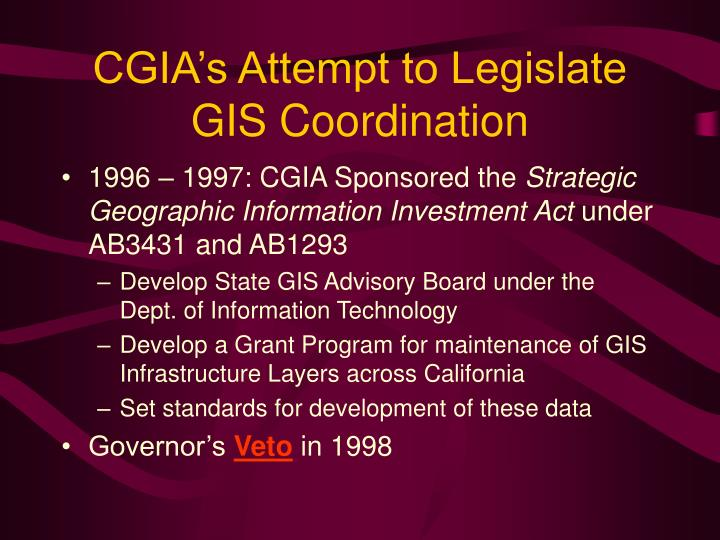 CGIA's Attempt to Legislate GIS Coordination