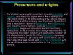 precursors and origins