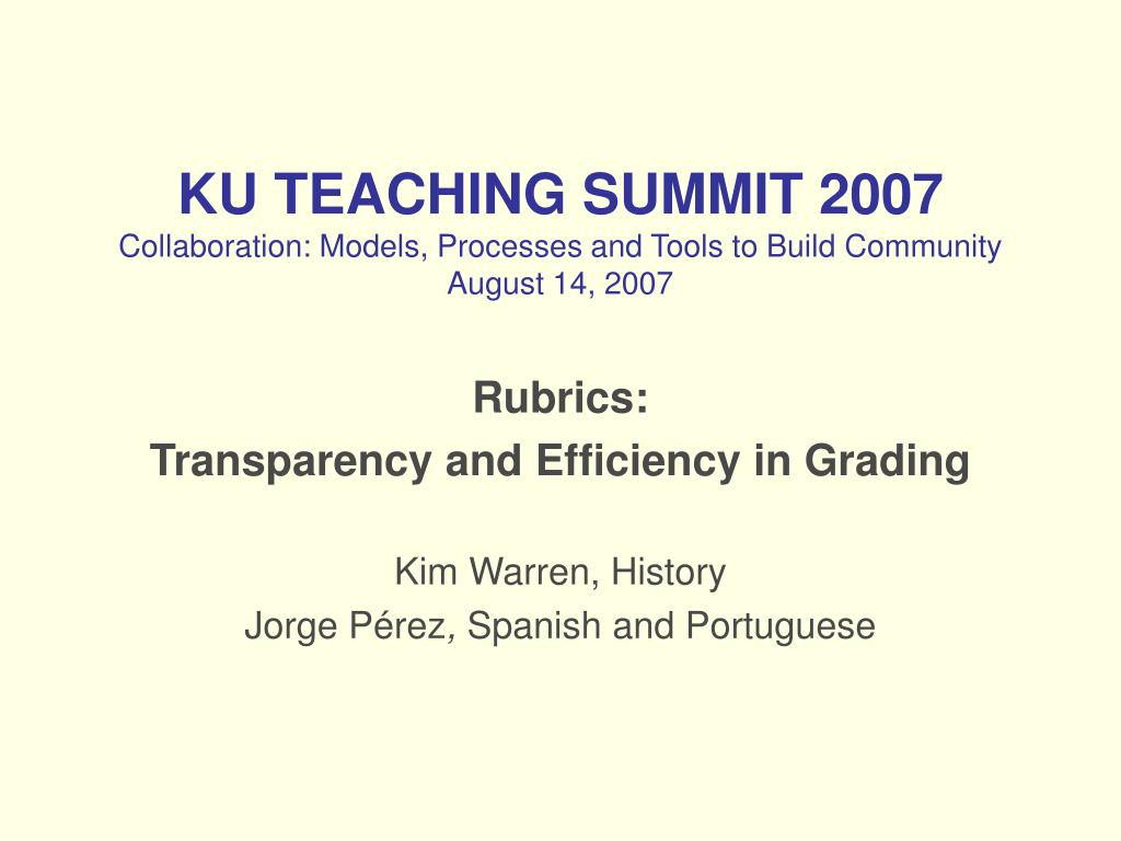 ku teaching summit 2007 collaboration models processes and tools to build community august 14 2007 l.