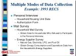 multiple modes of data collection example 1993 recs