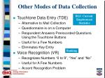 other modes of data collection