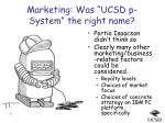 marketing was ucsd p system the right name