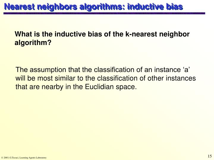Nearest neighbors algorithms: inductive bias