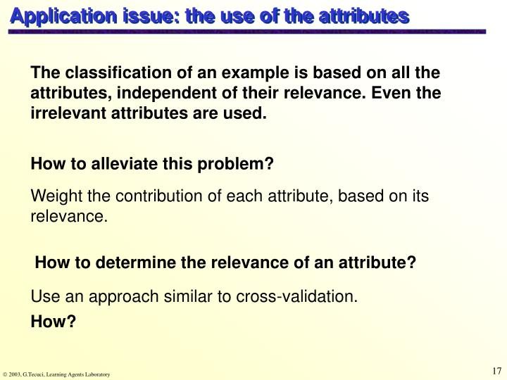 Application issue: the use of the attributes