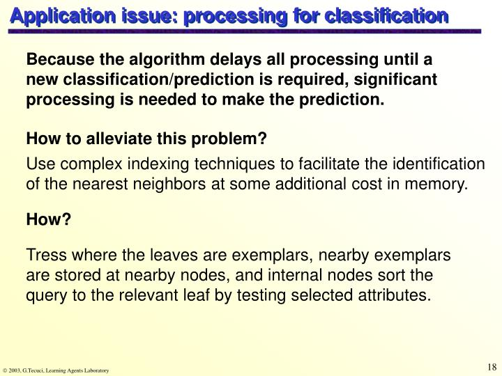 Application issue: processing for classification