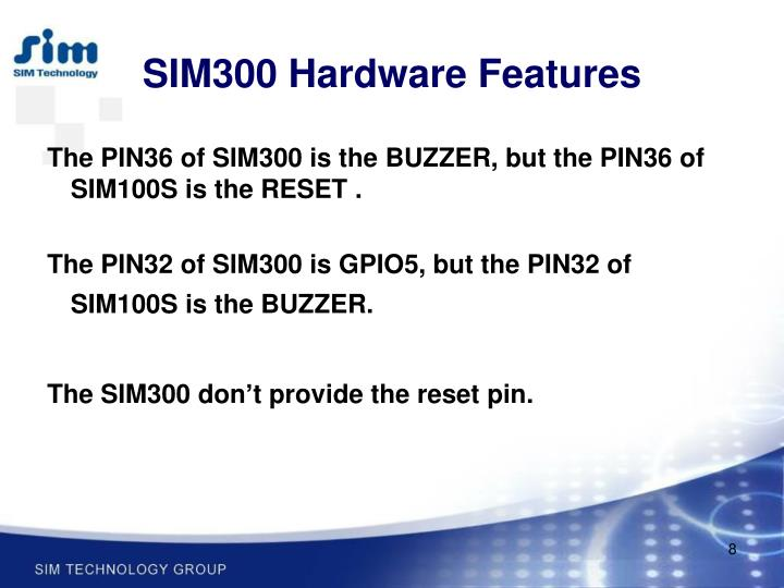 SIM300 Hardware Features