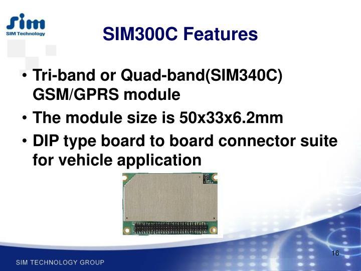 SIM300C Features